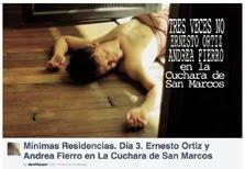 Mínimas Residencias. Día 3. Ernesto Ortiz y Andrea Fierro en La Cuchara de San Marcos