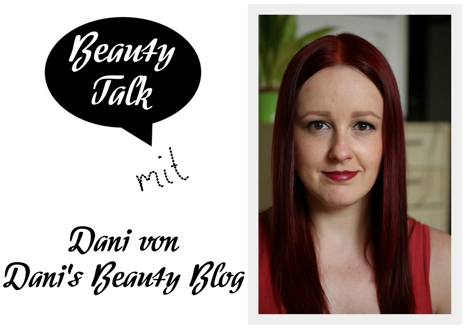 Beauty Talk: 3 Fragen an Dani von Dani's Beauty Blog