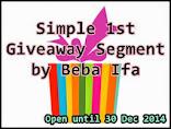 Simple 1st Giveaway Segment by Beba Ifa