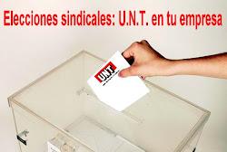 ¿Quieres que en tu empresa haya una verdadera representación sindical? ¡¡¡Cuenta con U.N.T.!!!