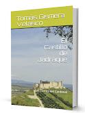 EL CASTILLO DE JADRAQUE. LAS TORRES DEL CARDENAL.