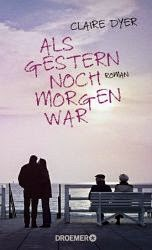 http://www.amazon.de/Als-gestern-noch-morgen-war/dp/3426199831/ref=sr_1_1?ie=UTF8&qid=1409895666&sr=8-1&keywords=als+gestern+noch+morgen+war