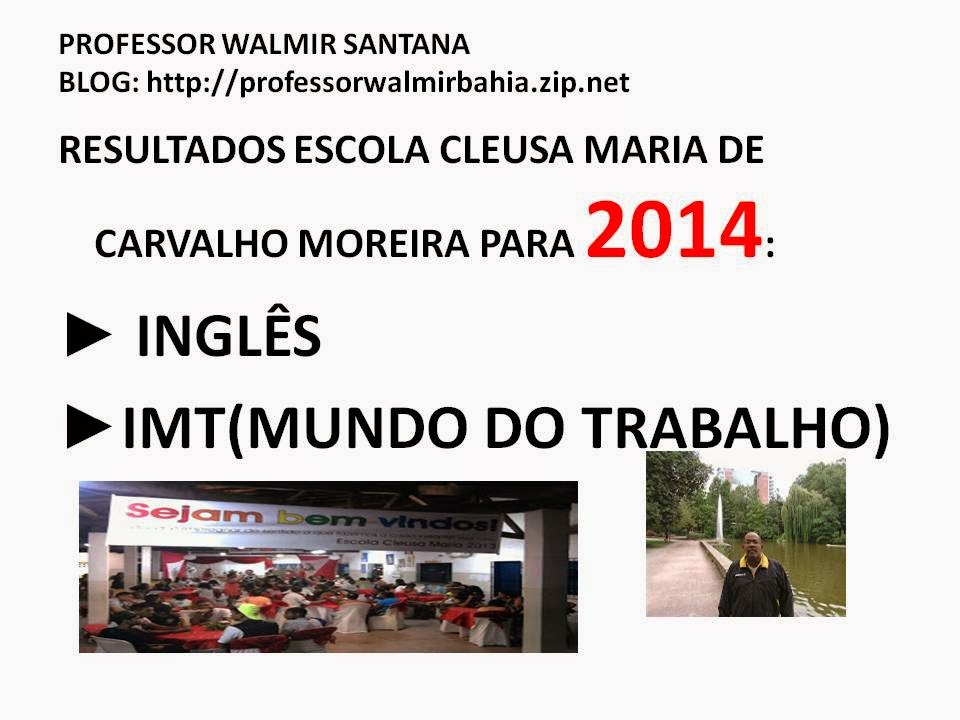 http://professorwalmir.blogspot.com.br/2014/05/escola-cleusa-ingles-e-imt-lista-de.html