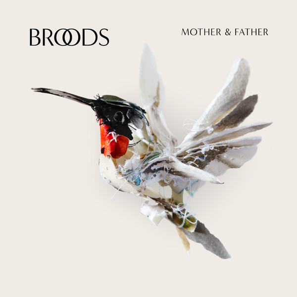 Broods - Mother & Father - Single Cover