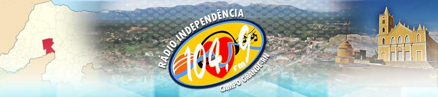 Rádio Independência FM 104.9 - Campo Grande,RN