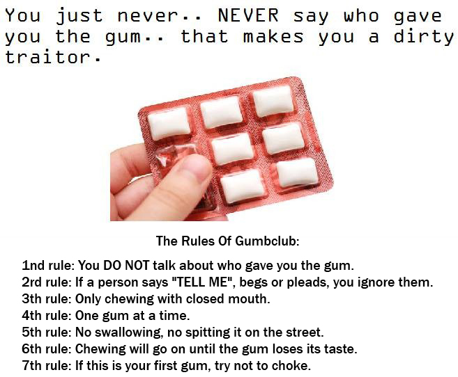 The Rules Of Gumbclub