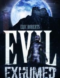 Evil Exhumed | Bmovies