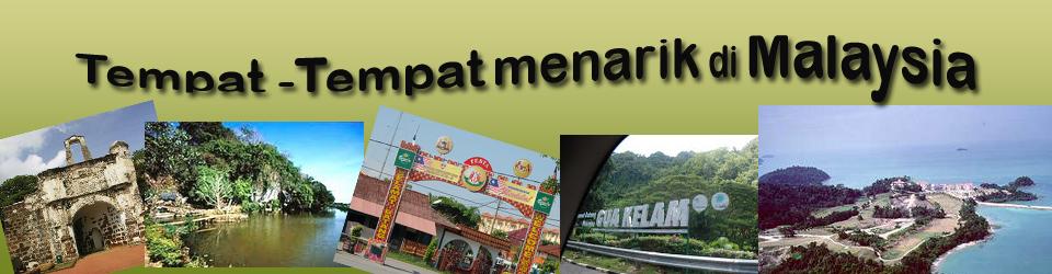 Tempat-tempat menarik di Malaysia