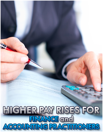 Higher pay rises for finance and accounting practitioners