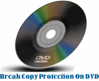 break copy protection on dvd