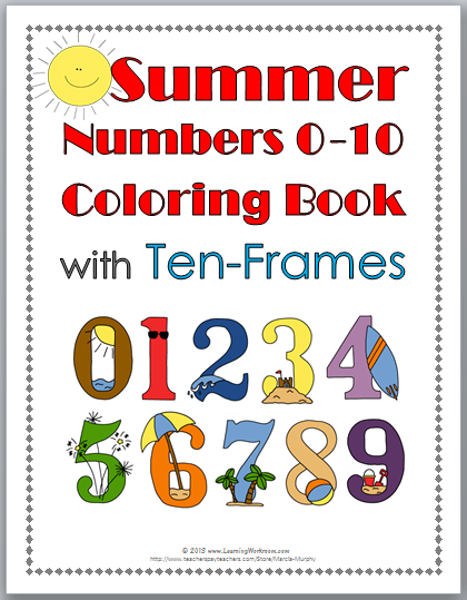 http://www.teacherspayteachers.com/Product/Summer-Numbers-0-10-Coloring-Book-with-Ten-Frames-694874