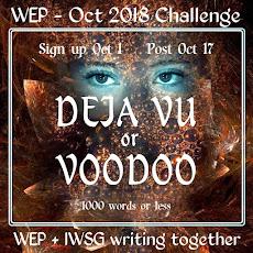 WEP CHALLENGE FOR OCTOBER - DEJA VU OR VOODOO.