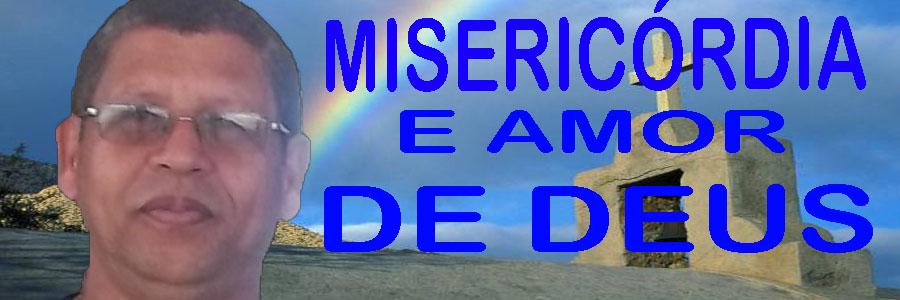 MISERICÓRDIA E AMOR DE DEUS