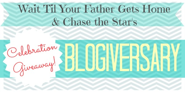 Blogiversary Celebration Giveaway with Wait Til Your Father Gets Home & Chase the Star!