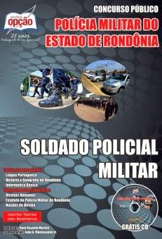 APOSTILA POLÍCIA MILITAR DO ESTADO DE RONDÔNIA - SOLDADO 2014