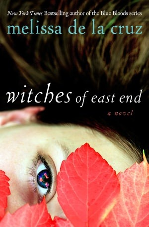 The Witches of East End by Melissa de la Cruz