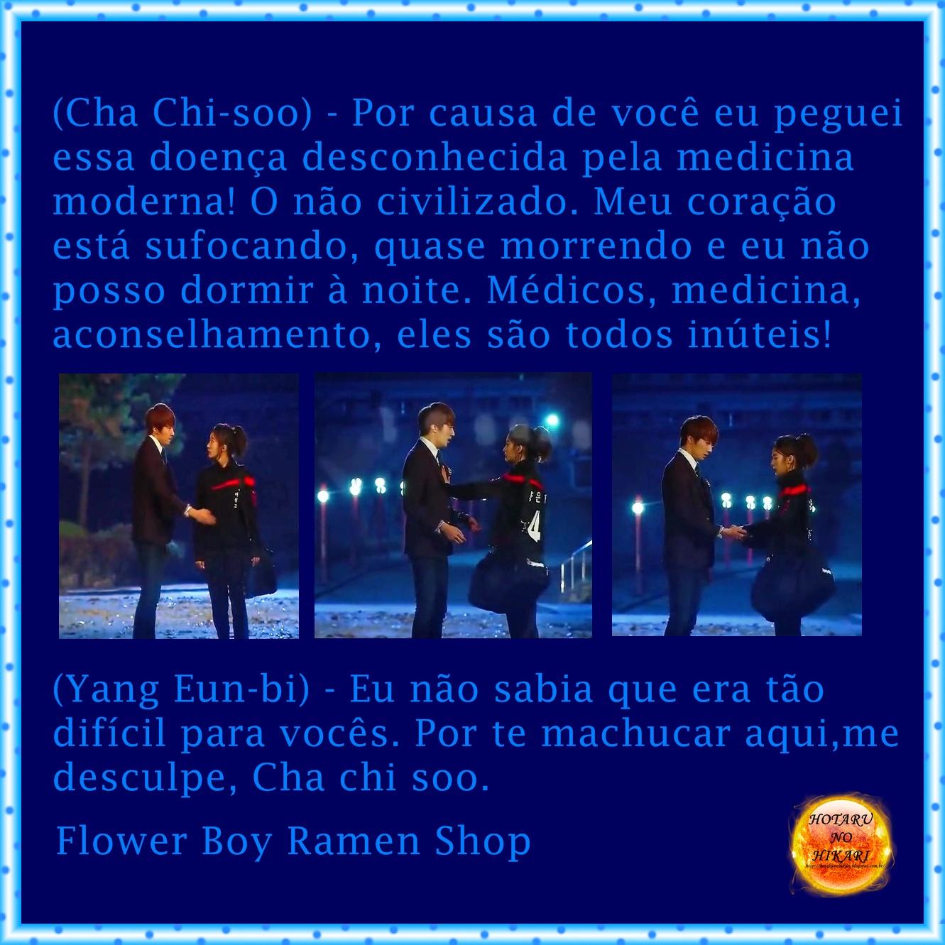 HOTARU NO HIKARI Frases de Flower Boy Ramen Shop 4