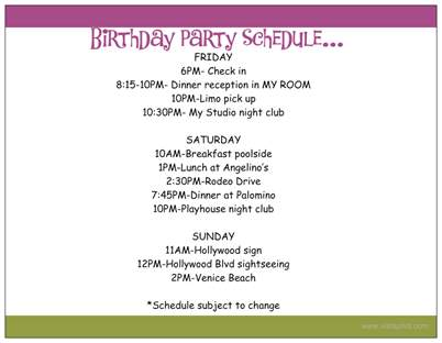 Click Here For A Continuation On The Minor Details I Used For My Party!  Birthday Itinerary Template