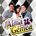 BANDA ALMA GEMEA • CD VERÃO 2014