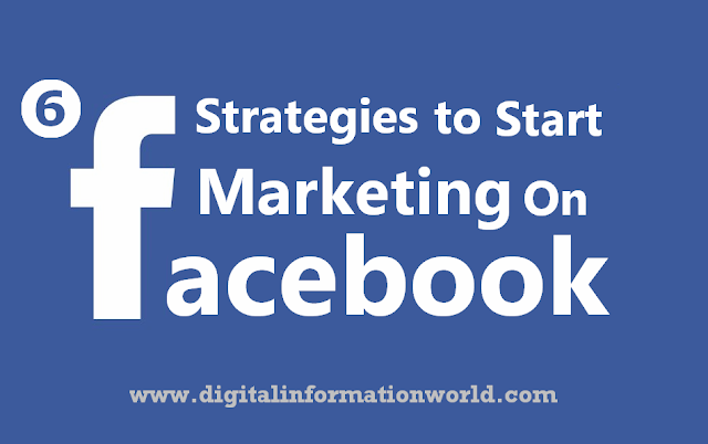 image: 6 Strategies to Start Marketing on Facebook