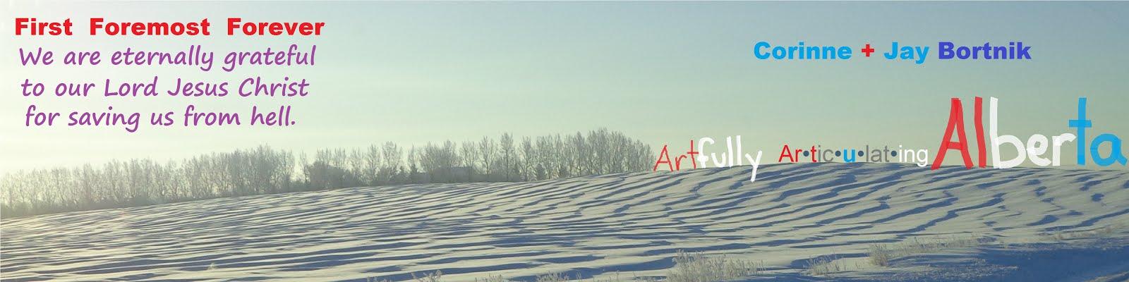Corinne + Jay Bortnik  ... Artfully Ar.tic.u.lat.ing Alberta