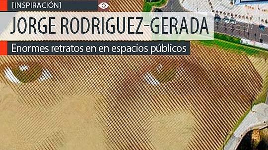 Enormes retratos urbanos de JORGE RODRIGUEZ-GERADA