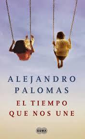 El tiempo que nos une, Alejandro Paolomas
