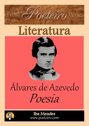 Alvares de Azevedo - Poesia - Iba Mendes