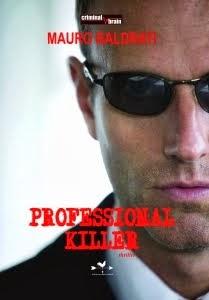 Professional Killer - Edizioni Anordest 2013