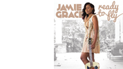 Jamie Grace: Ready to Fly