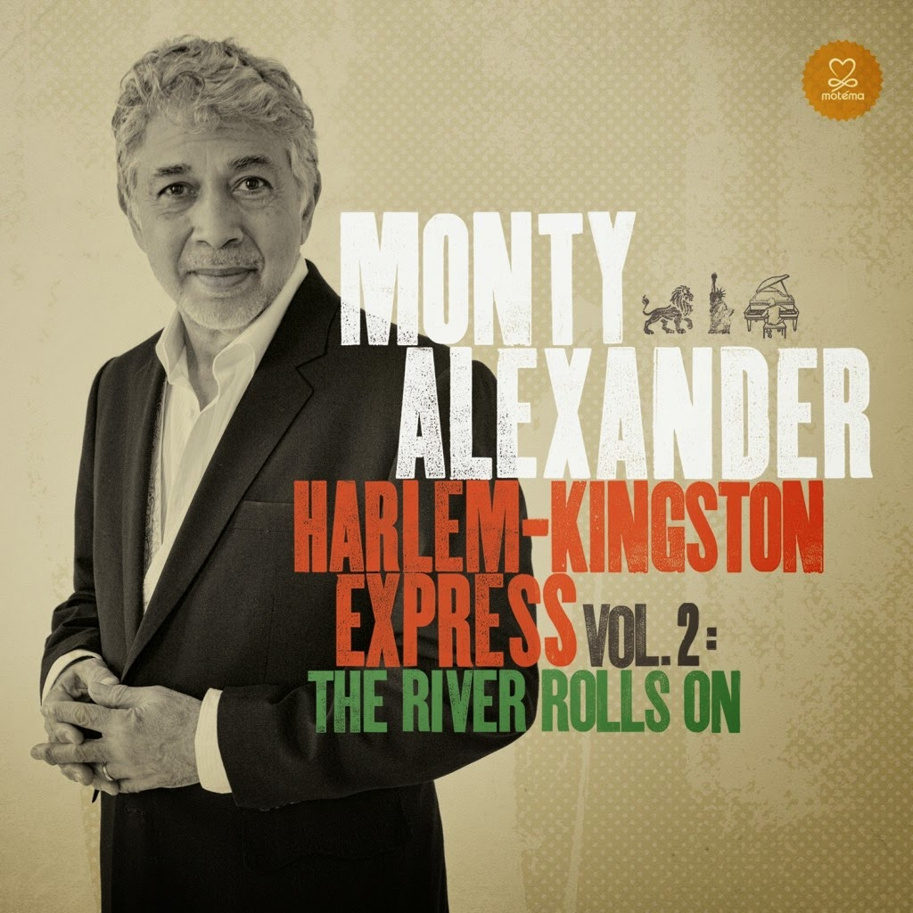MONTY ALEXANDER: HARLEM-KINGSTON EXPRESS VOL. 2