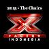 Daftar Lagu X Factor Indonesia (2015) Lengkap - The Chairs 1 dan The Chairs 2