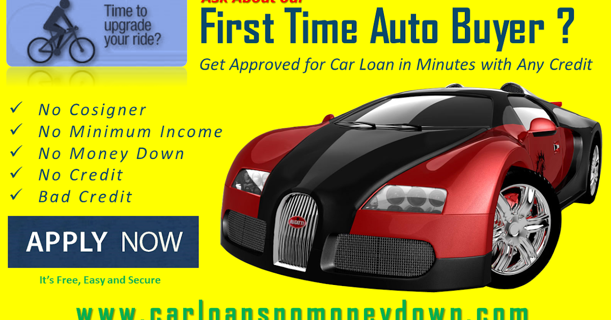 how to get the best first time buyer auto loan programs auto loans for a new car prepare. Black Bedroom Furniture Sets. Home Design Ideas