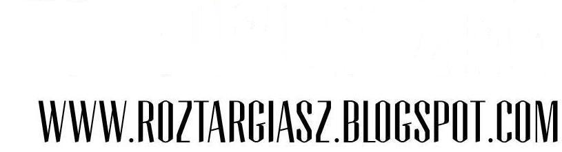 rozTARGiasz