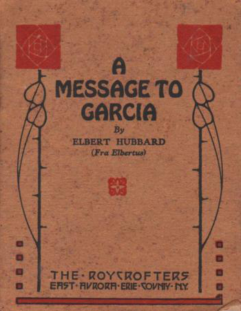 a message to garcia 2 Old time radio suspense a message to garcia best audio loading deliver this message to garcia - coach gig's daily locker room - duration: 2:53.