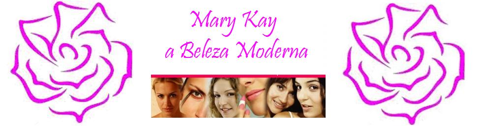 Mary Kay a Beleza Moderna!!!