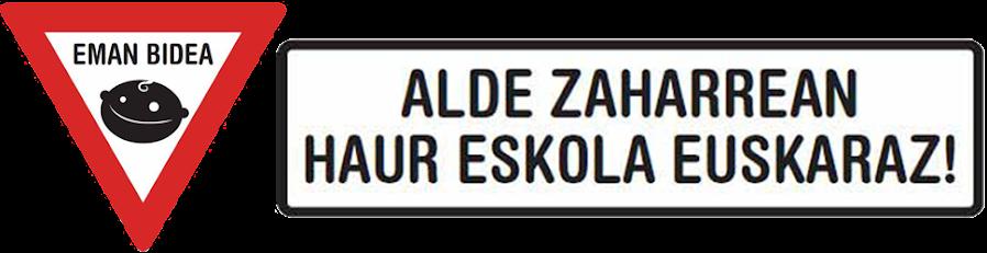 Alde Zaharrean Haur Eskola Euskaraz!