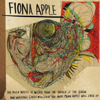 The Top 50 Albums of 2012: 04. Fiona Apple - The Idler Wheel Is Wiser Than the Driver of the Screw and Whipping Cords Will Serve You More Than Ropes Will Ever Do