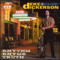 Deke Dickerson & the Ecco-Fonics: Rhythm, Rhyme & Truth (2000)
