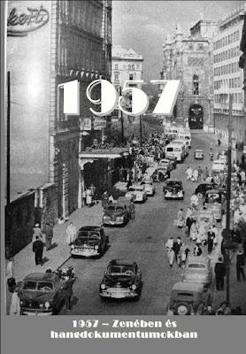 1957 - Zenében és hangdokumentumokban