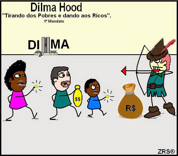 """A diferença entre Robin Hood e a Dilma é: Robin Hood rouba dos """"Ricos"""" e dá aos pobres e a Dilma tira dos """"Pobres"""" e dá aos Ricos."""