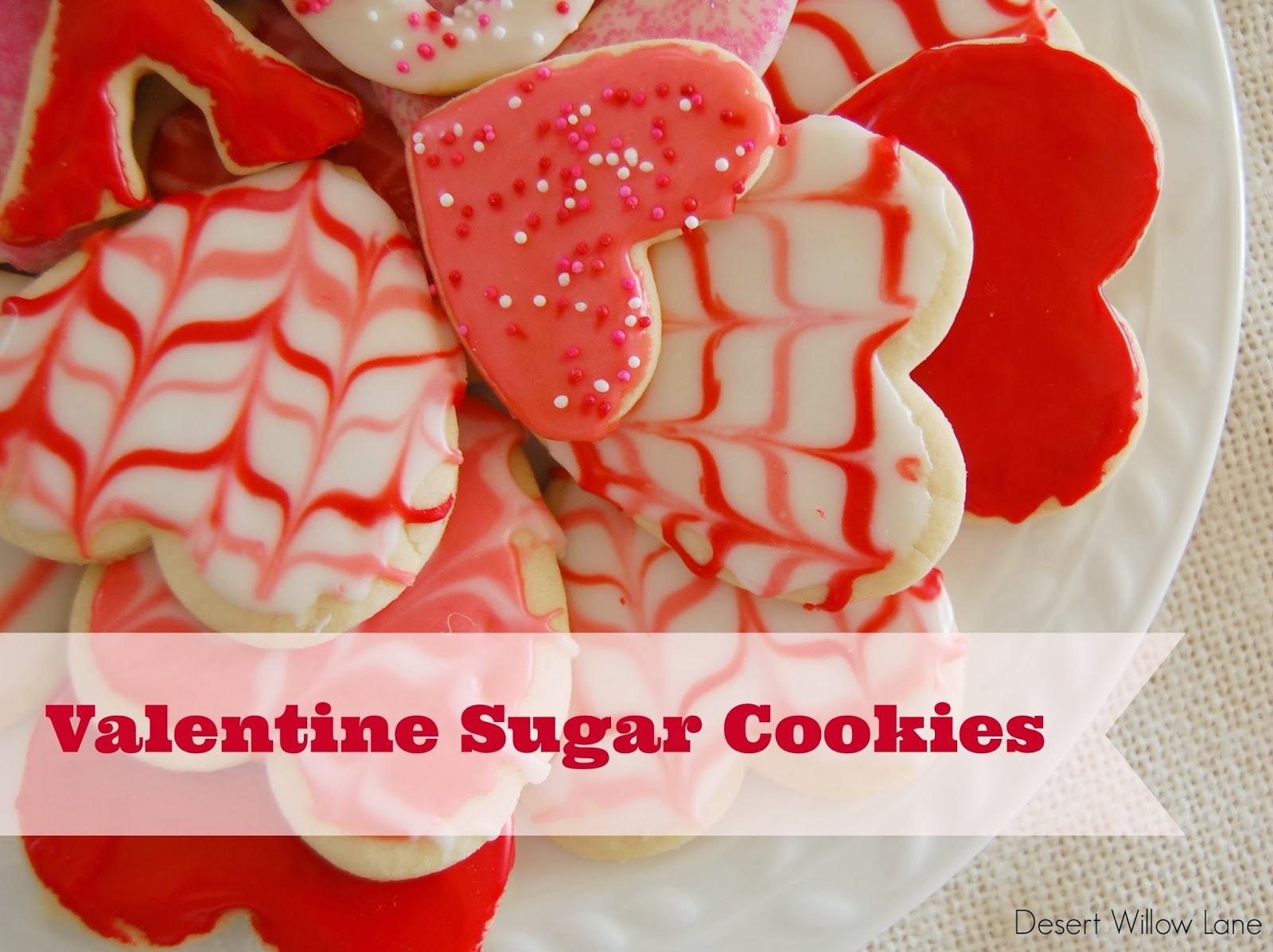 Valentine Sugar Cookies {Recipes} / Desert Willow Lane