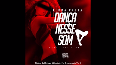 """Terra Preta lança a musica """"Dança Nesse Som"""""""
