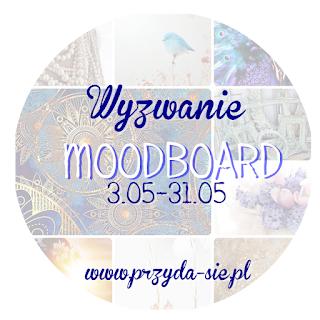 http://blogprzyda-sie.blogspot.com/2015/05/wyzwanie-majowe-moodboard.html