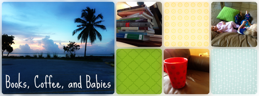 Books, Coffee, and Babies