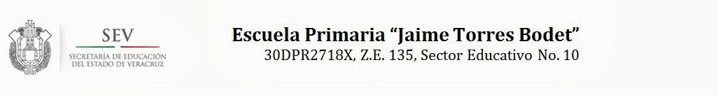 ESCUELA PRIMARIA JAIME TORRES BODET