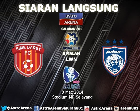 live streaming lgia super 8 mac 2014, live streaming jdt vs sime darby, sime darby vs jdt 8 mac 2014, live streaming sime darby vs jdt liga super, liga super jdt vs sime darby, sime darby lwn jdt 8 mac 2014, liga super jdt vs sime darby 2014