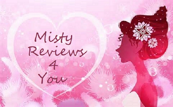 Misty Reviews 4 You