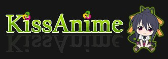 KISSANIME - Download Anime Subbed