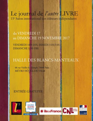 Salon de l'autre LIVRE,  Espace des Blancs-Manteaux, PARIS, 17-19 Novembre 2017